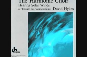 David Hykes (& the harmonic choir) – Gravity Waves