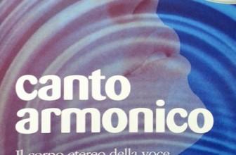 Canto armonico – Il corpo etereo della voce