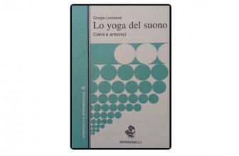 Lo yoga del suono. Cakra e armonici