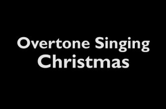 Polyphonic Overtone Singing Christmas Pack