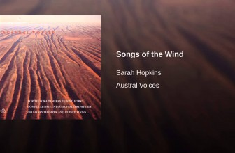 Songs of the Wind – Sarah Hopkins